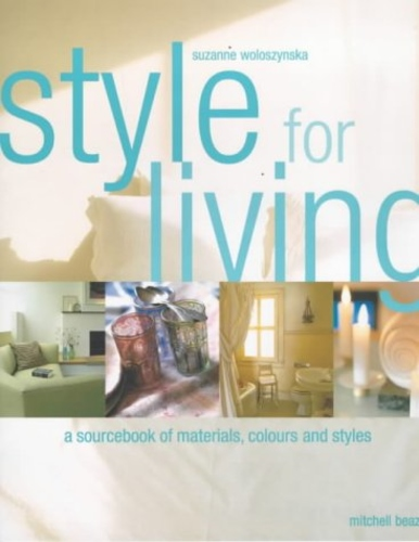 Style for Living, a sourcebook of materials, colours and styles