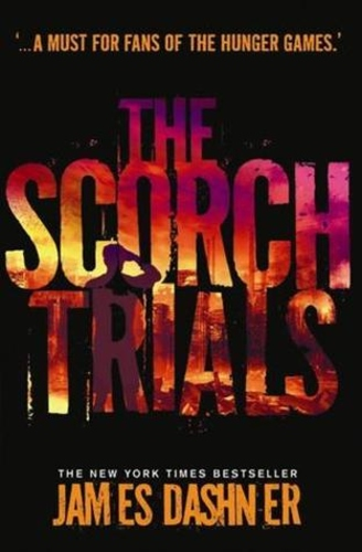 The Scorch Trials (The Maze Runner #2)