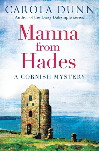 Manna from Hades. A Cornish Mystery