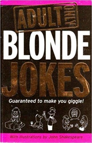 Adult Only: Blonde Jokes