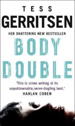 Body Double. A Rizzoli And Isles Thriller