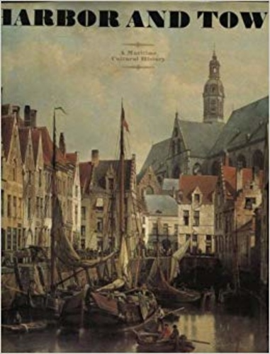 Harbor and town. A Maritime Cultural History