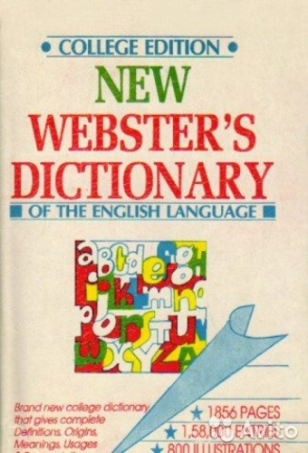New Webster's Dictionary of the English Language. College Edition