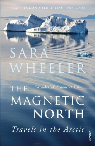 The Magnetic North. Travels in the Arctic