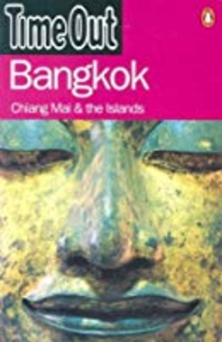 Time Out Bangkok: Chiang Mai & the Islands
