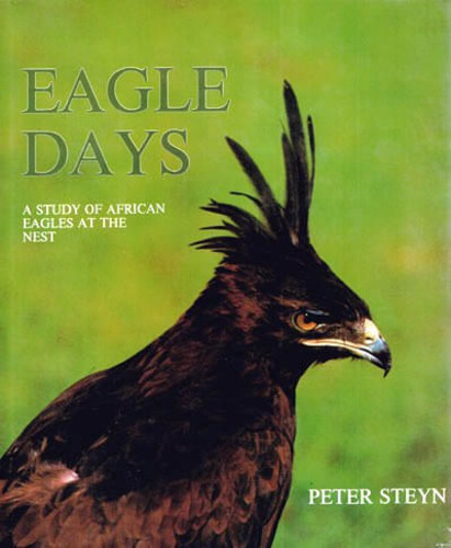 Eagle Days – A Study of African Eagles at the Nest