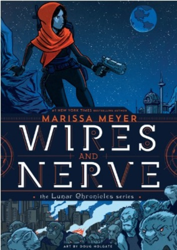 Wires and Nerve (Wires and Nerve #1)