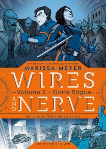 Gone Rogue (Wires and Nerve #2)