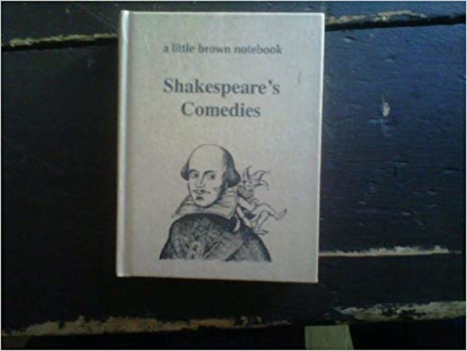 Shakespeare's Comedies (Little Brown Notebook)