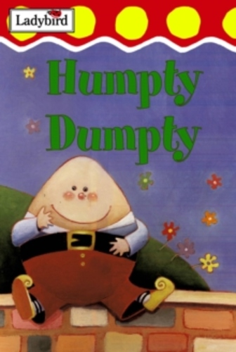 Humpty Dumpty and othe nursery rhymes